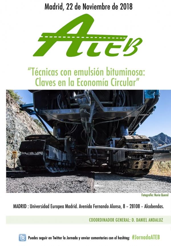 """El 22 de noviembre en Madrid celebramos la IV Jornada Técnica Nacional de Emulsiones Bituminosas, bajo el título """"Técnicas con Emulsión Bituminosa. Claves en la Economía Circular"""""""